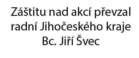 Záštita radního JK pana Bc. Švece